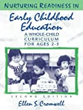 Nurturing readiness in early childhood education :  a whole-child curriculum for ages 2-5 /