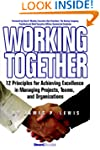 Working Together: 12 Principles for A...