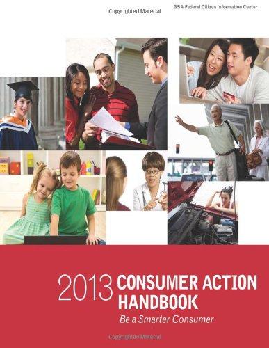2013 Consumer Action Handbook: Be A Smarter Consumer