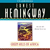 Green Hills of Africa | [Ernest Hemingway]