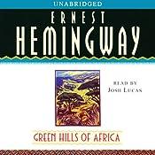 Green Hills of Africa | [Ernest Hemingway]