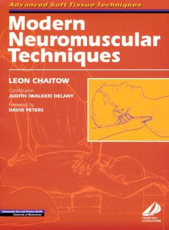 Modern Neuromuscular Techniques, 1e (Advanced Soft Tissue Techniques)