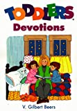 Toddlers Devotions (0781430631) by Beers, V. Gilbert