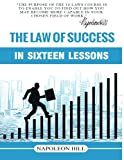 img - for The Law of Success in Sixteen Lessons book / textbook / text book