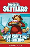 Imperial Settlers: Why can't we be friends? (Expansion) [German Version]