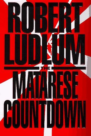 The Matarese Countdown, Ludlum, Robert