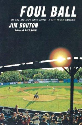 Foul Ball, Bouton, Jim