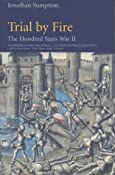 Hundred Years War Vol 2: Trial by Fire v. 2: Amazon.co.uk: Jonathan Sumption: Books