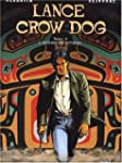 Lance Crow Dog. 4, L'homme de Kitimat