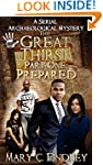 The Great Thirst Part One: Prepared:...