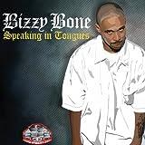 echange, troc Bizzy Bone - Speaking in Tongues