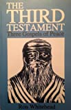 The Third Testament: Three Gospels of Peace