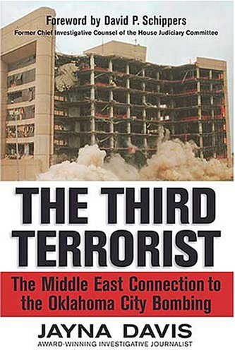 The Third Terrorist : The Middle East Connection to the Oklahoma City Bombing