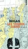 Les Chiens aussi par Azouz Begag
