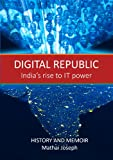 img - for Digital Republic -- India's Rise to IT Power book / textbook / text book