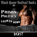 Prison Politics: Locked Down |  Beast