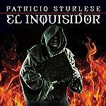 El inquisidor [The Inquisitor] | Patricio Sturlese