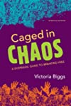 Caged in Chaos: A Dyspraxic Guide to...