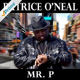 Mr. P [Explicit]