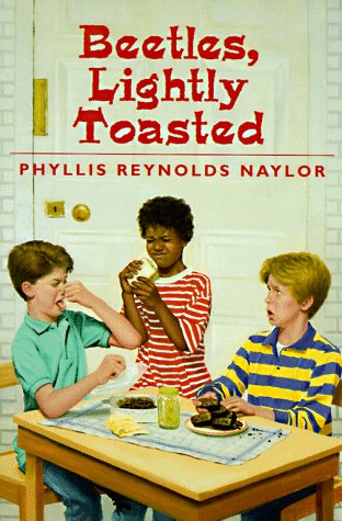 Beetles, Lightly Toasted (Yearling Book), PHYLLIS REYNOLDS NAYLOR