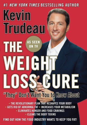 the-weight-loss-cure-they-dont-want-you-to-know-about-by-kevin-trudeau-2008-12-23