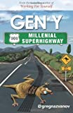 img - for GenY101: Millenial Superhighway book / textbook / text book