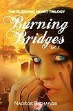 Burning Bridges (The Bleeding Heart Trilogy)