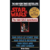 The Han Solo Adventures: Han Solo at Stars' End / Han Solo's Revenge / Han Solo and the Lost Legacy (A Del Rey book) ~ Brian Daley
