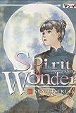Spirit of Wonder, Band 3