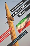Anticipating a Nuclear Iran: Challenges for U.S. Security (0231166222) by Davis, Jacquelyn K.