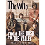 Who, The - From The Bush To The Valley [DVD] [2012] [NTSC]by Who