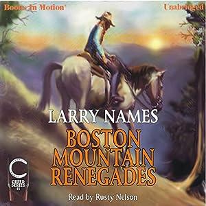 Boston Mountain Renegades Audiobook