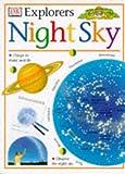 Night Sky (Eyewitness Explorers) (0751361003) by Stott, Carole