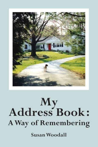 My Address Book: A Way of Remembering