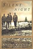 Silent Night: The Story of the World War I Christmas Truce (0684872811) by Stanley Weintraub