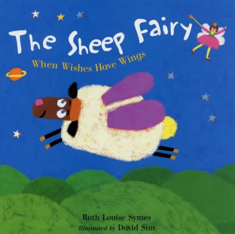 The Sheep Fairy: When Wishes Have Wings