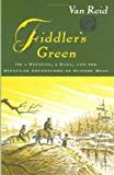 Fiddler's Green: Or A Wedding, a Ball, and the Singular Adventures of Sundry Moss (0670033200) by Reid, Van