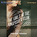 The Girls at the Kingfisher Club Audiobook by Genevieve Valentine Narrated by Susie Berneis