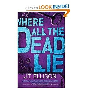 Where All the Dead Lie (Taylor Jackson) J. T. Ellison