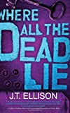 Where All the Dead Lie (Taylor Jackson)