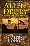 Capable of Honor (Advise and Consent ) (Volume 3)