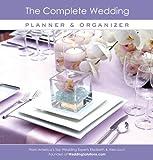 The Complete Wedding Planner & Organizer