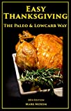 Easy Thanksgiving - The Paleo and Lowcarb Way