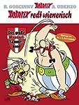 Asterix redt Wienerisch: Der gro�e Mu...