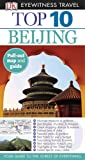 Eyewitness Travel Guides Top Ten Beijing