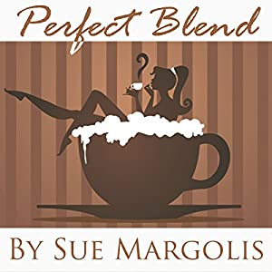 Perfect Blend Audiobook