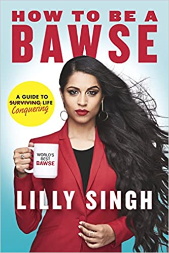 How to Be a Bawse by Lilly Singh PDF Download