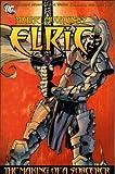 Making of a Sorcerer Volume 4 :elric