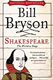Shakespeare: The World as Stage (Eminent Lives) (0061673692) by Bryson, Bill