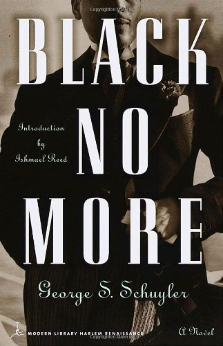 Black No More : A Novel (Modern Library Paperbacks)
